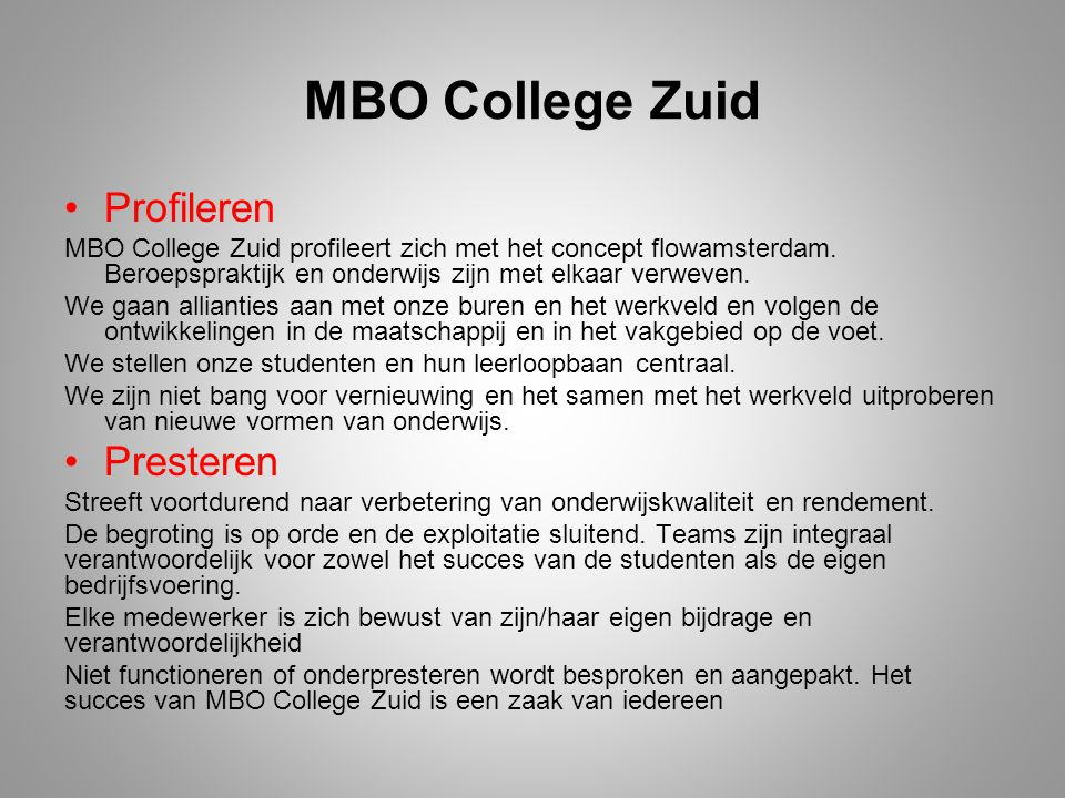 MBO College Zuid Profileren Presteren