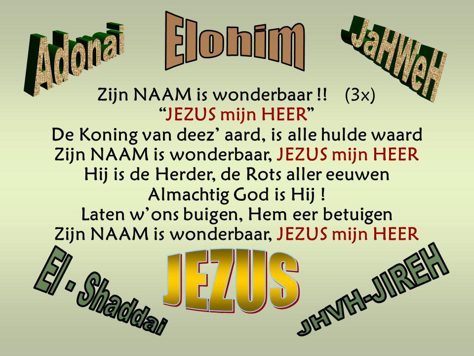 Elohim JaHWeH Adonai JEZUS El - Shaddai JHVH-JIREH