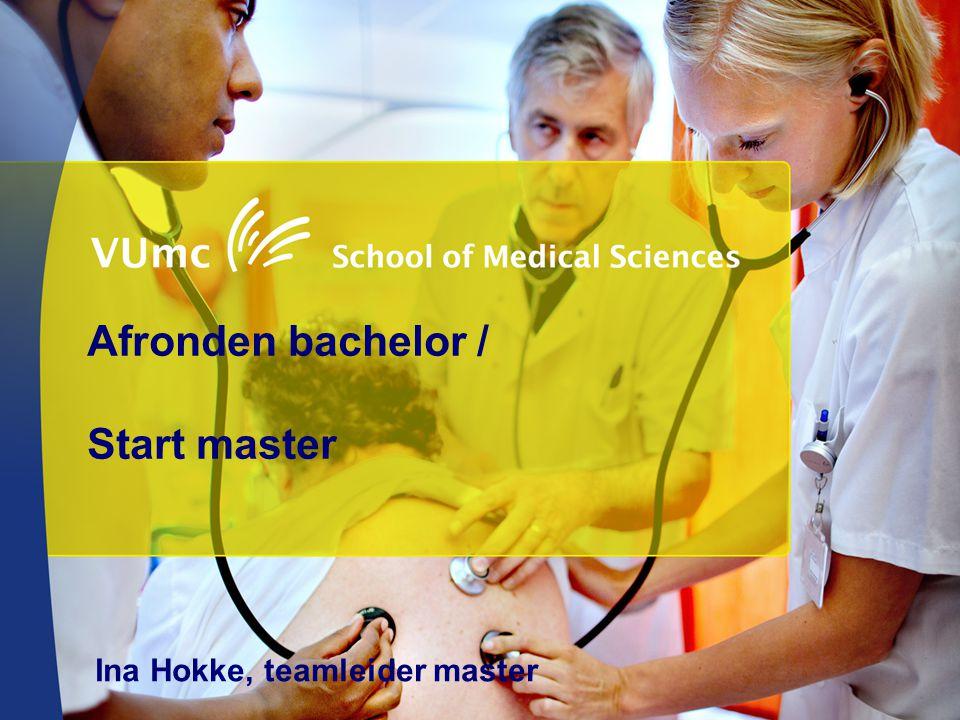 Afronden bachelor / Start master