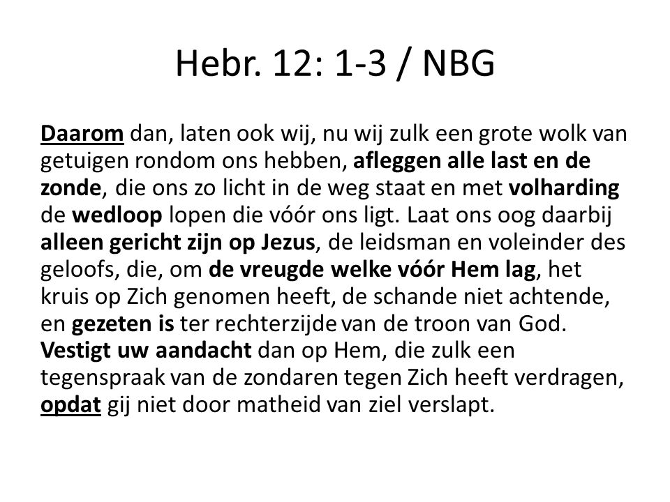 Hebr. 12: 1-3 / NBG