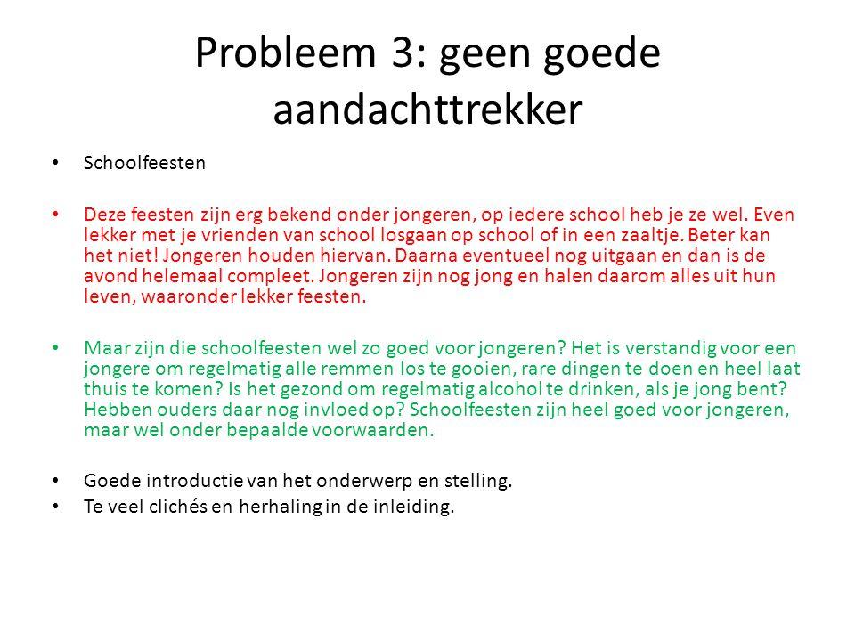 Probleem 3: geen goede aandachttrekker