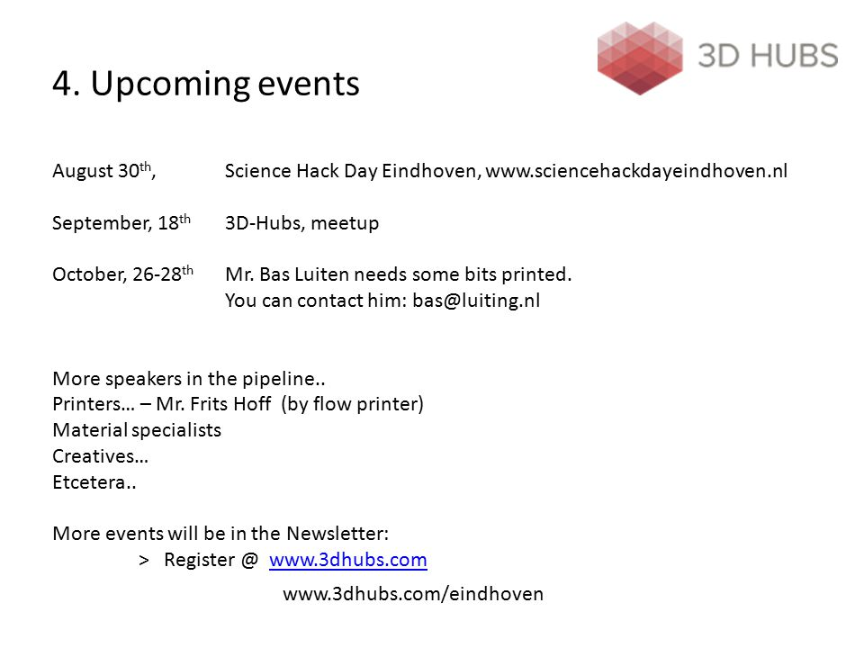 4. Upcoming events August 30th,. Science Hack Day Eindhoven, www