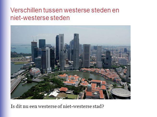 Is dit nu een westerse of niet-westerse stad