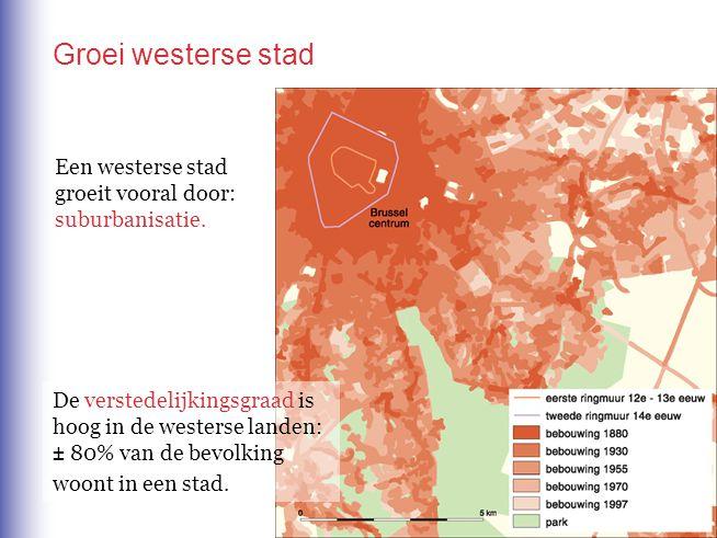 Groei westerse stad Een westerse stad groeit vooral door: suburbanisatie.