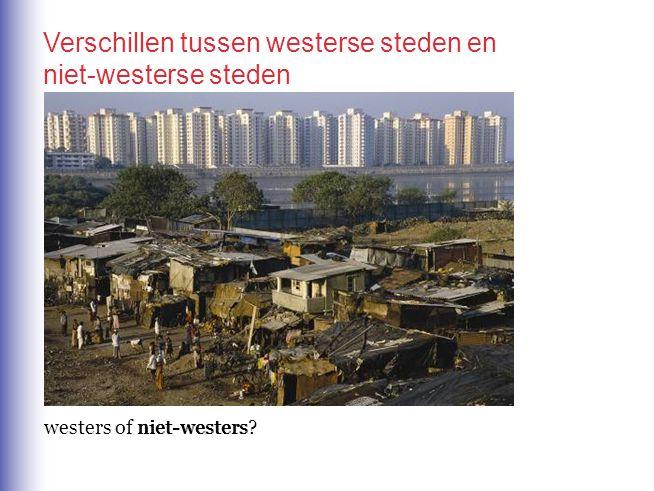Verschillen tussen westerse steden en niet-westerse steden
