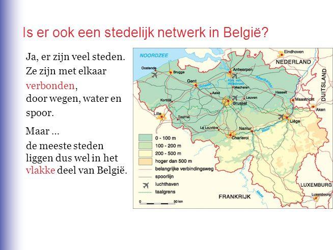 Is er ook een stedelijk netwerk in België