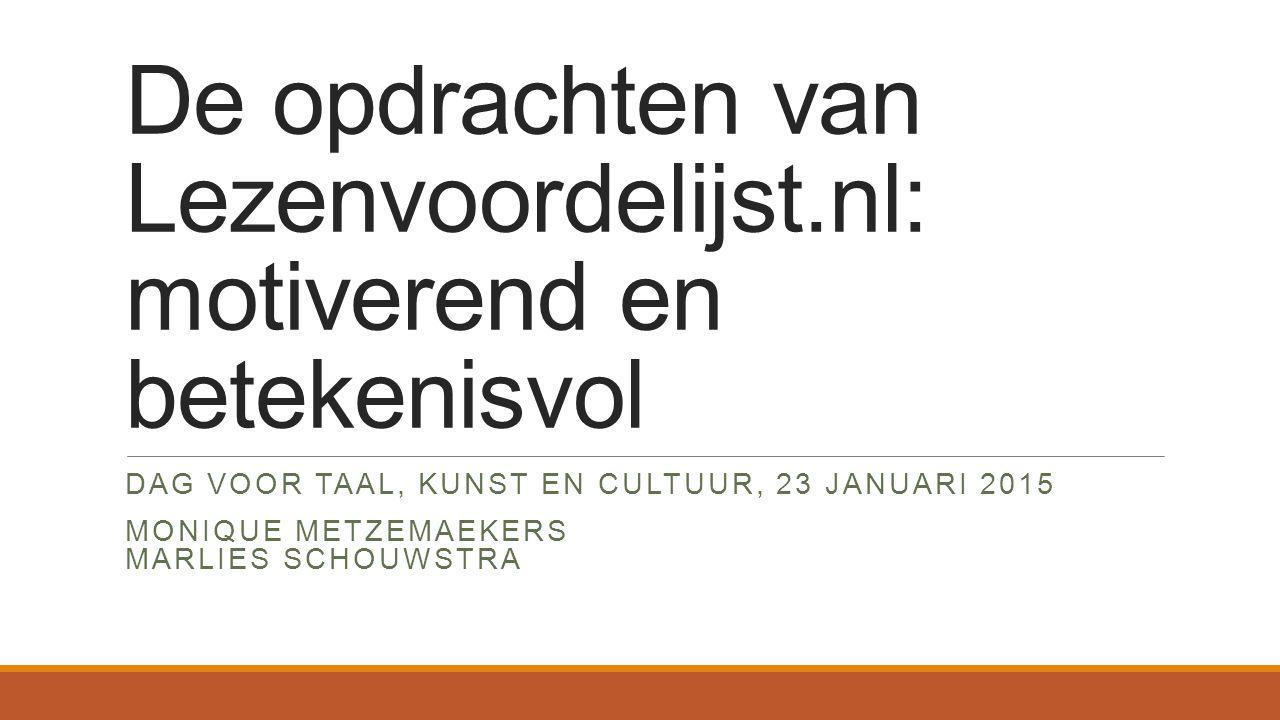 De opdrachten van Lezenvoordelijst.nl: motiverend en betekenisvol