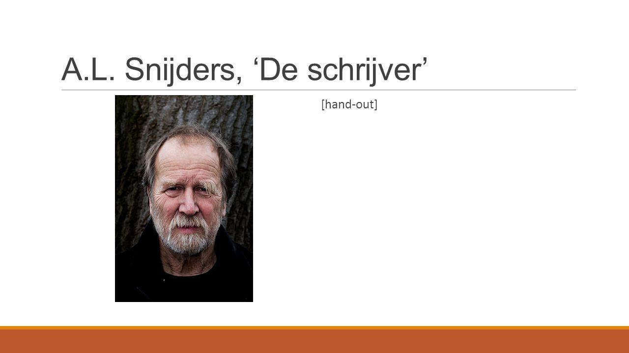 A.L. Snijders, 'De schrijver'
