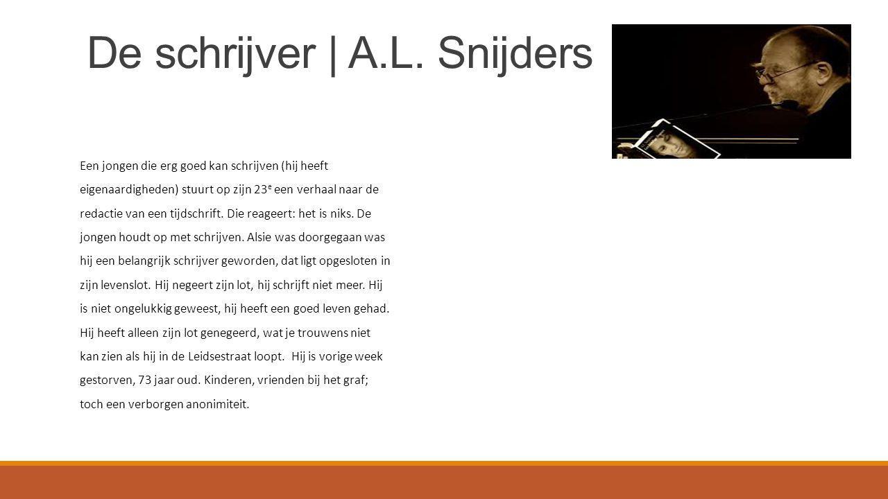 De schrijver | A.L. Snijders