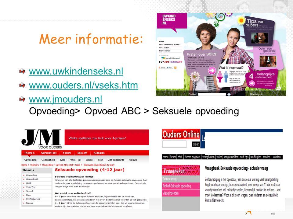 Meer informatie: www.uwkindenseks.nl www.ouders.nl/vseks.htm