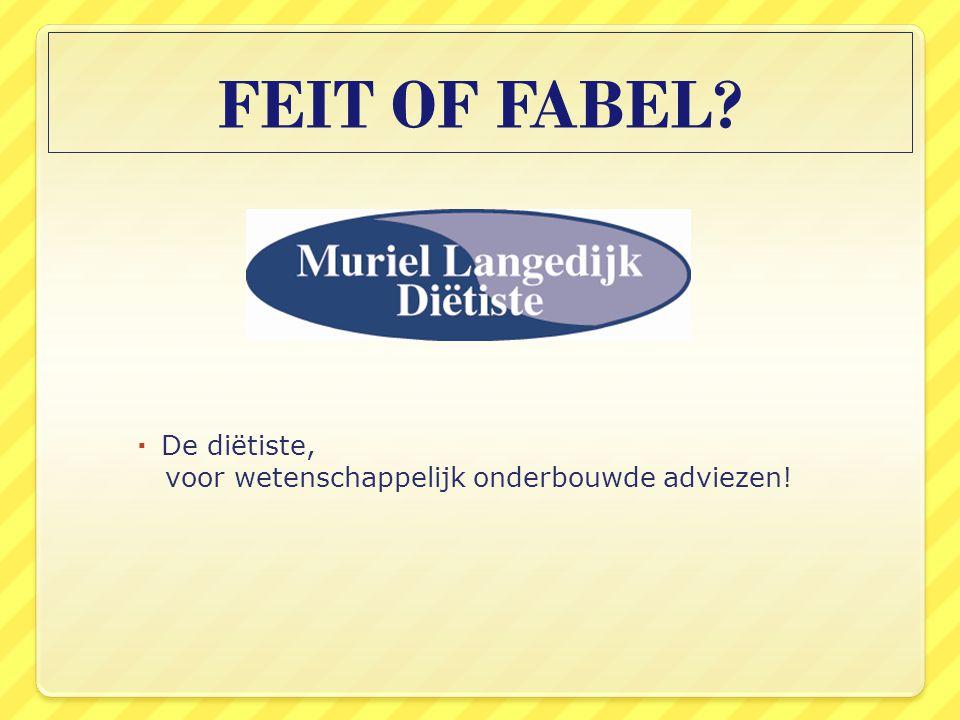 FEIT OF FABEL De diëtiste,