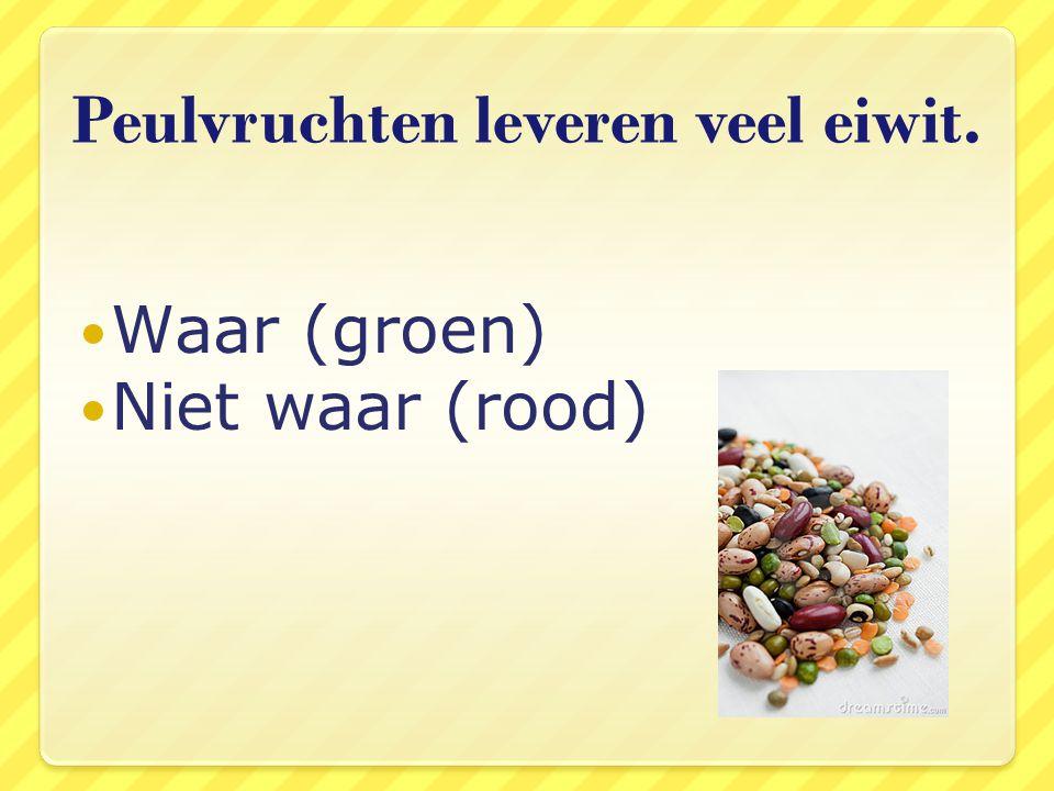 Peulvruchten leveren veel eiwit.