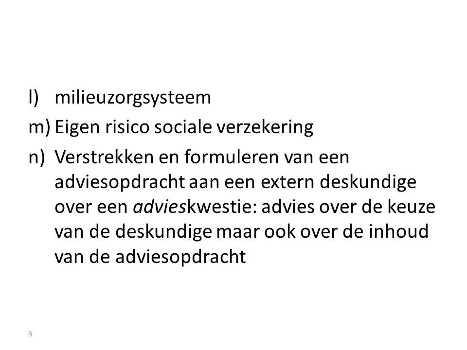milieuzorgsysteem Eigen risico sociale verzekering.