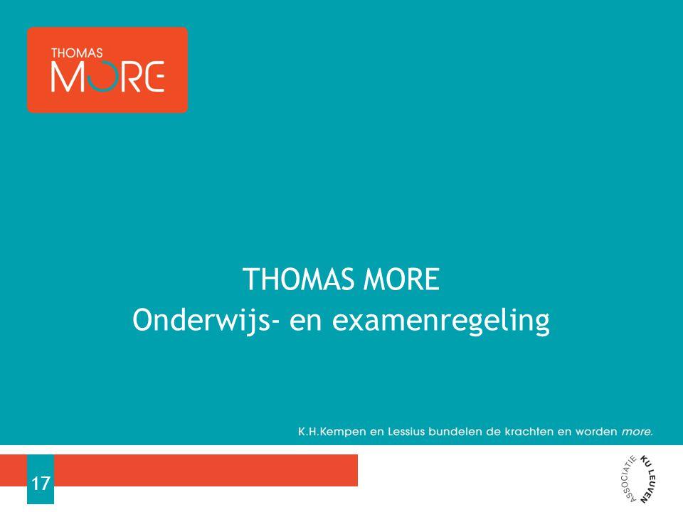 THOMAS MORE Onderwijs- en examenregeling