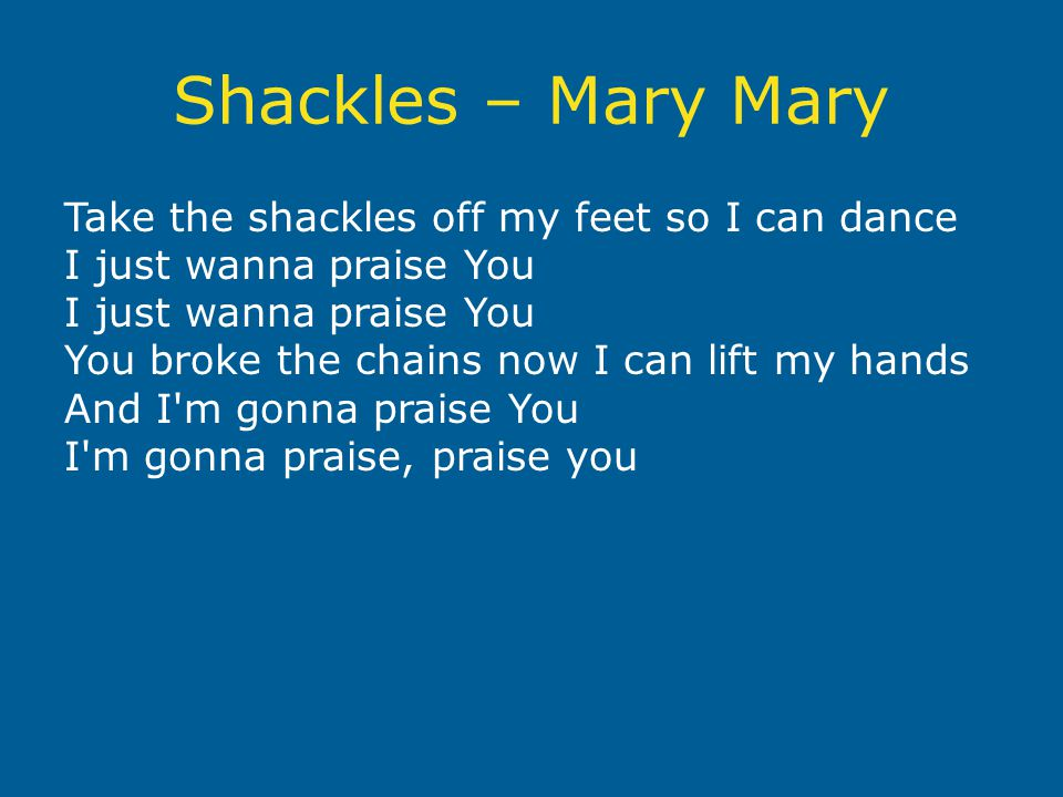 Shackles – Mary Mary