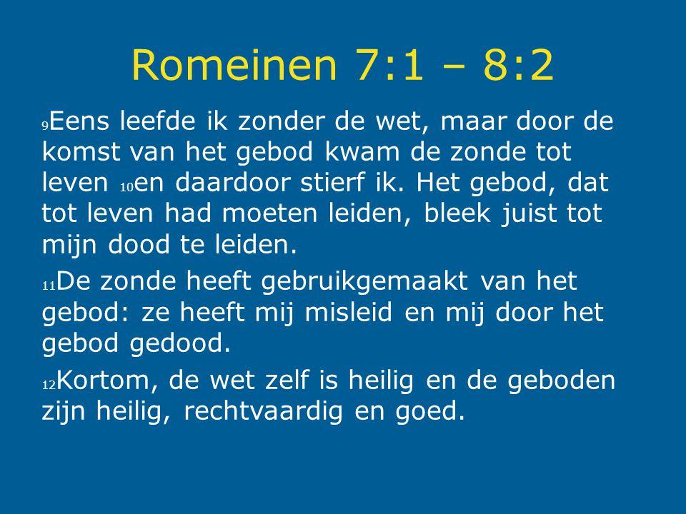 Romeinen 7:1 – 8:2