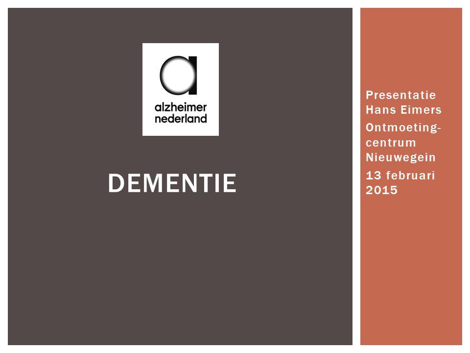 Presentatie Hans Eimers Ontmoeting-centrum Nieuwegein 13 februari 2015