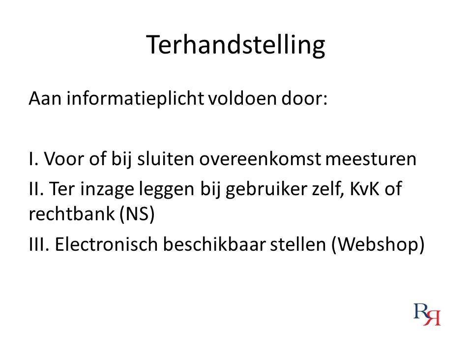Terhandstelling Aan informatieplicht voldoen door: