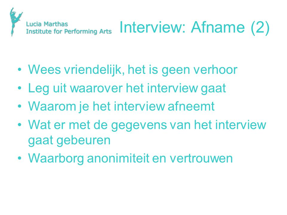 Interview: Afname (2) Wees vriendelijk, het is geen verhoor
