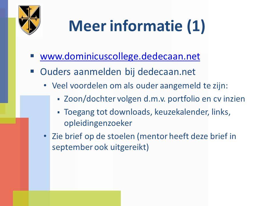 Meer informatie (1) www.dominicuscollege.dedecaan.net