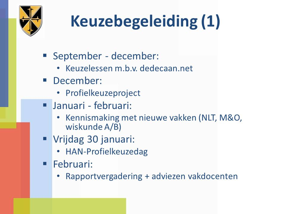 Keuzebegeleiding (1) September - december: December: