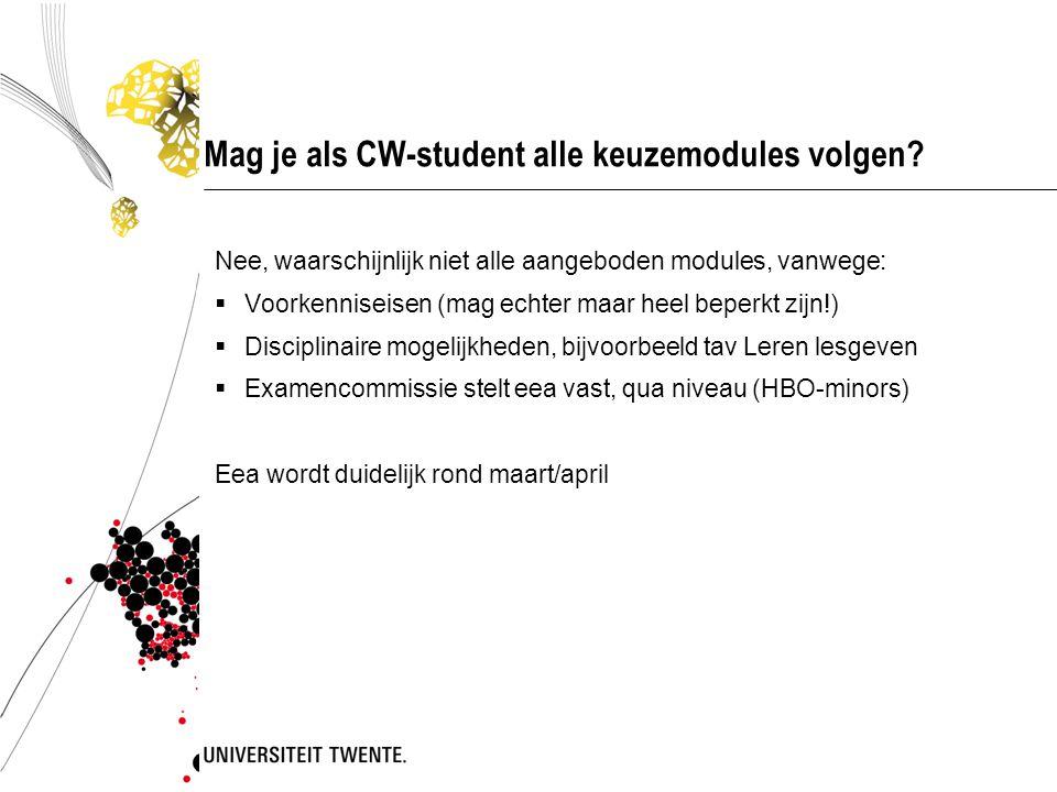 Mag je als CW-student alle keuzemodules volgen