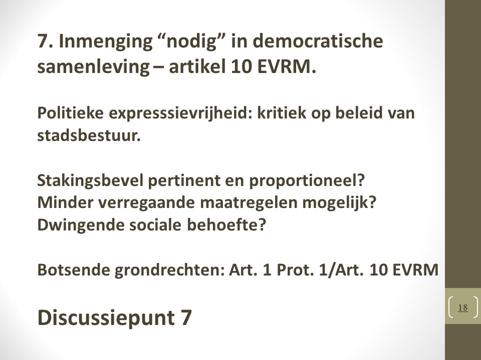 7. Inmenging nodig in democratische samenleving – artikel 10 EVRM.