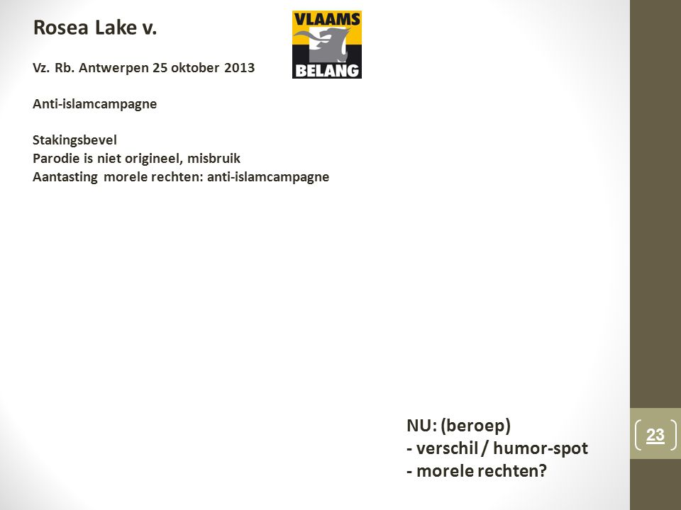 Rosea Lake v. NU: (beroep) - verschil / humor-spot - morele rechten