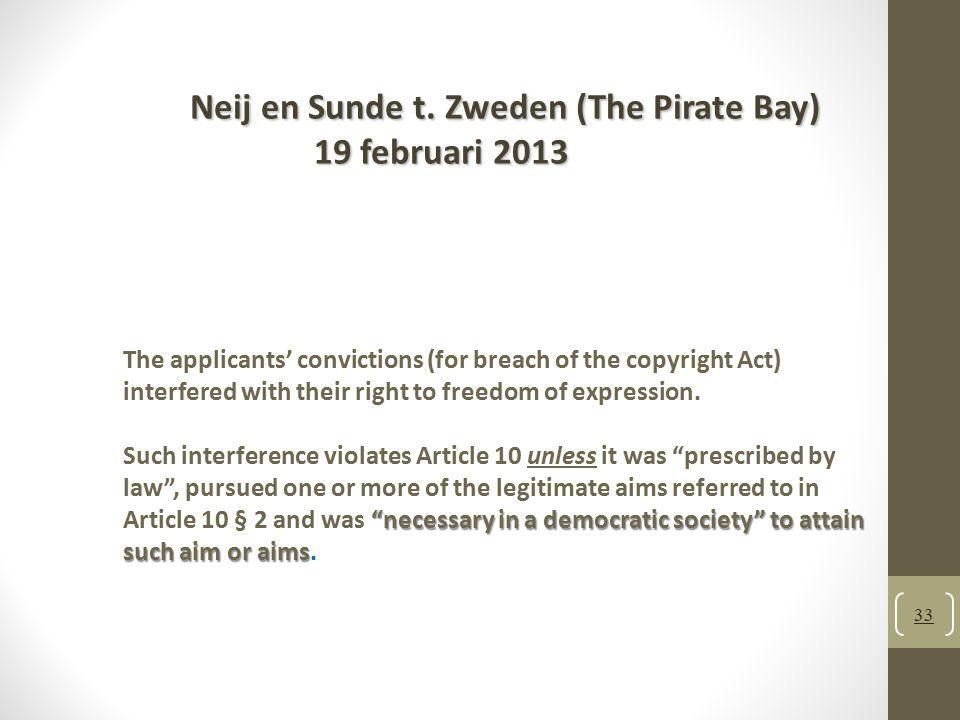 Neij en Sunde t. Zweden (The Pirate Bay) 19 februari 2013
