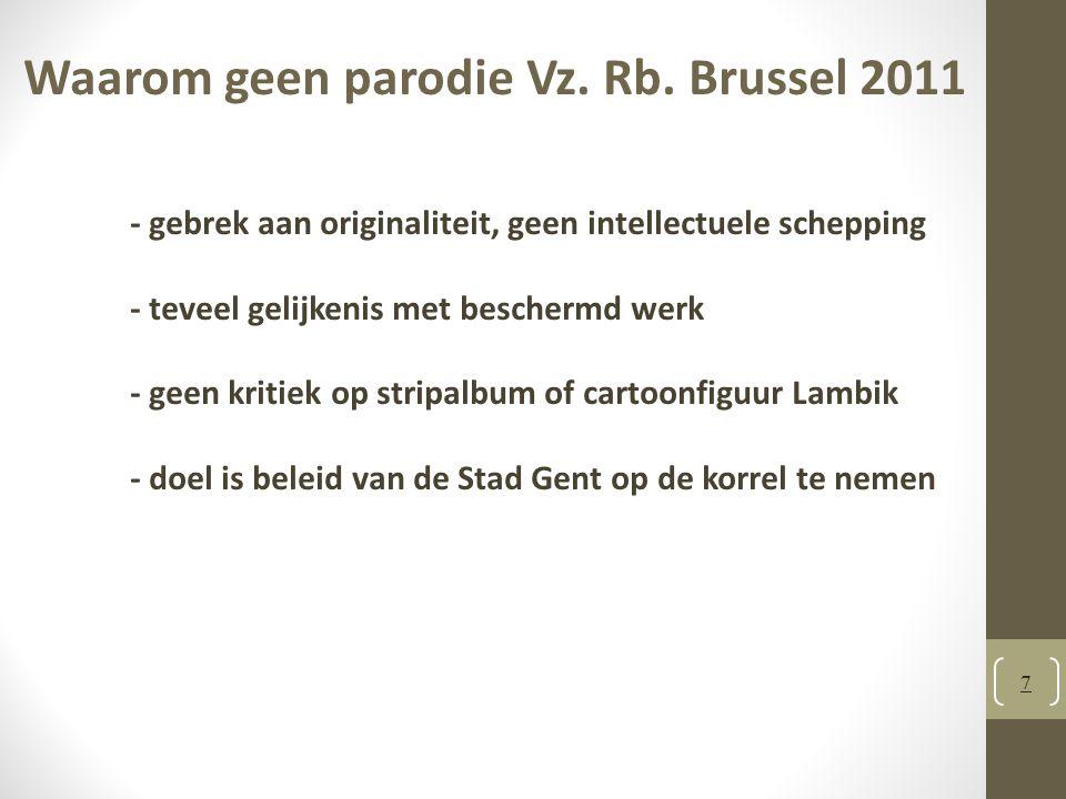 Waarom geen parodie Vz. Rb. Brussel 2011