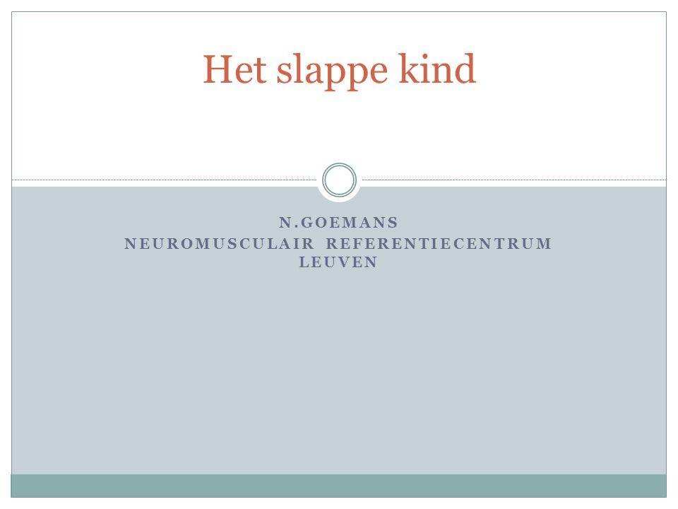 N.Goemans Neuromusculair Referentiecentrum Leuven