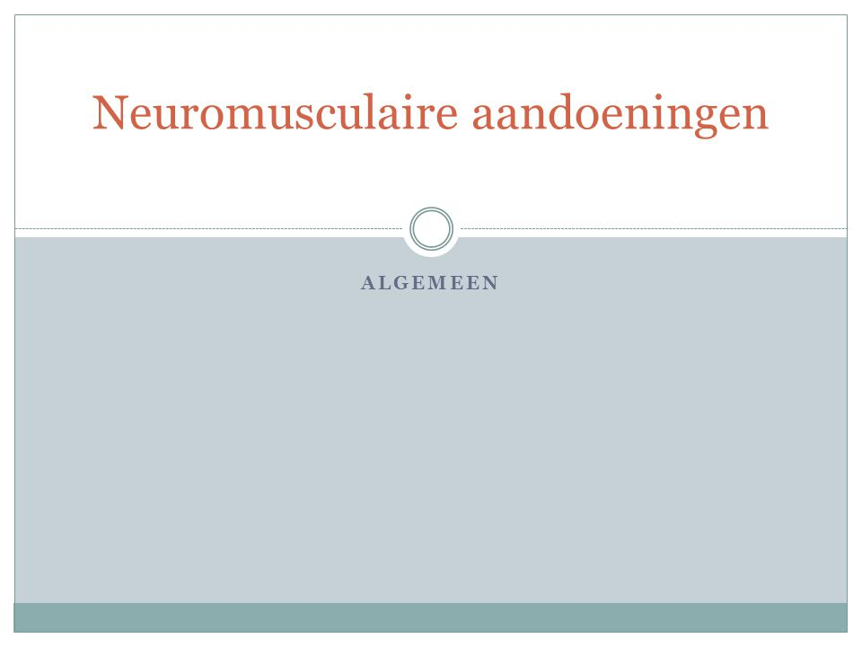 Neuromusculaire aandoeningen