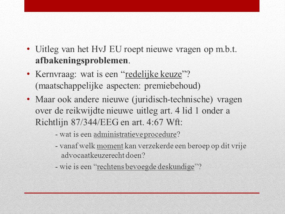 Uitleg van het HvJ EU roept nieuwe vragen op m. b. t
