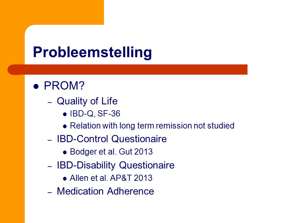 Probleemstelling PROM Quality of Life IBD-Control Questionaire