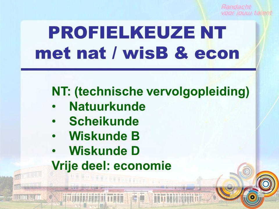 PROFIELKEUZE NT met nat / wisB & econ