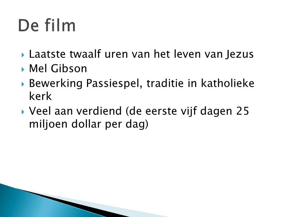 De film Laatste twaalf uren van het leven van Jezus Mel Gibson