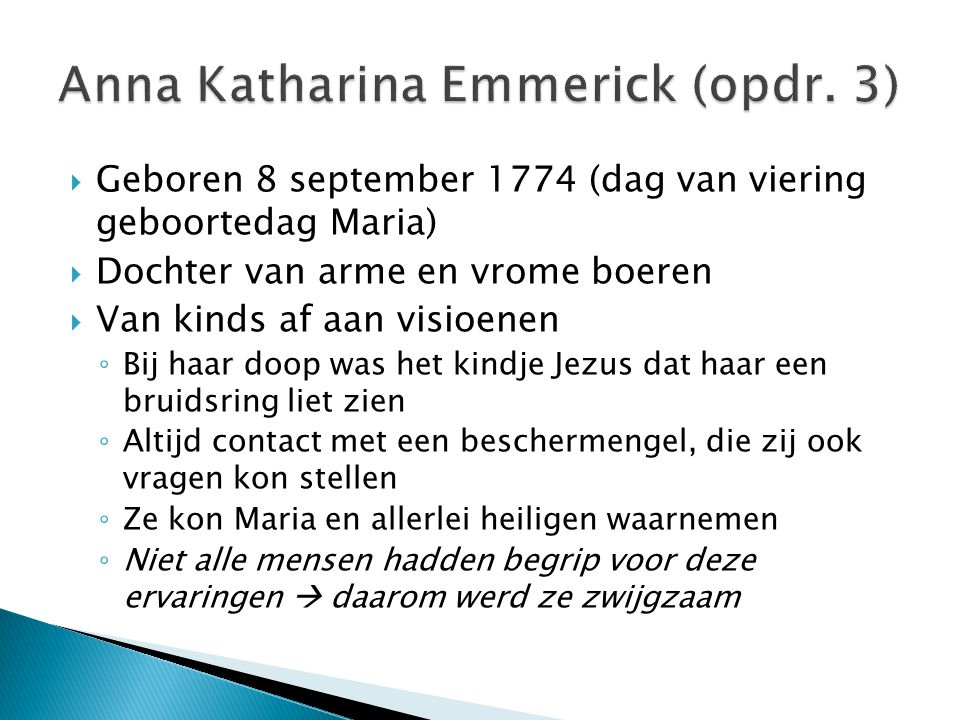 Anna Katharina Emmerick (opdr. 3)