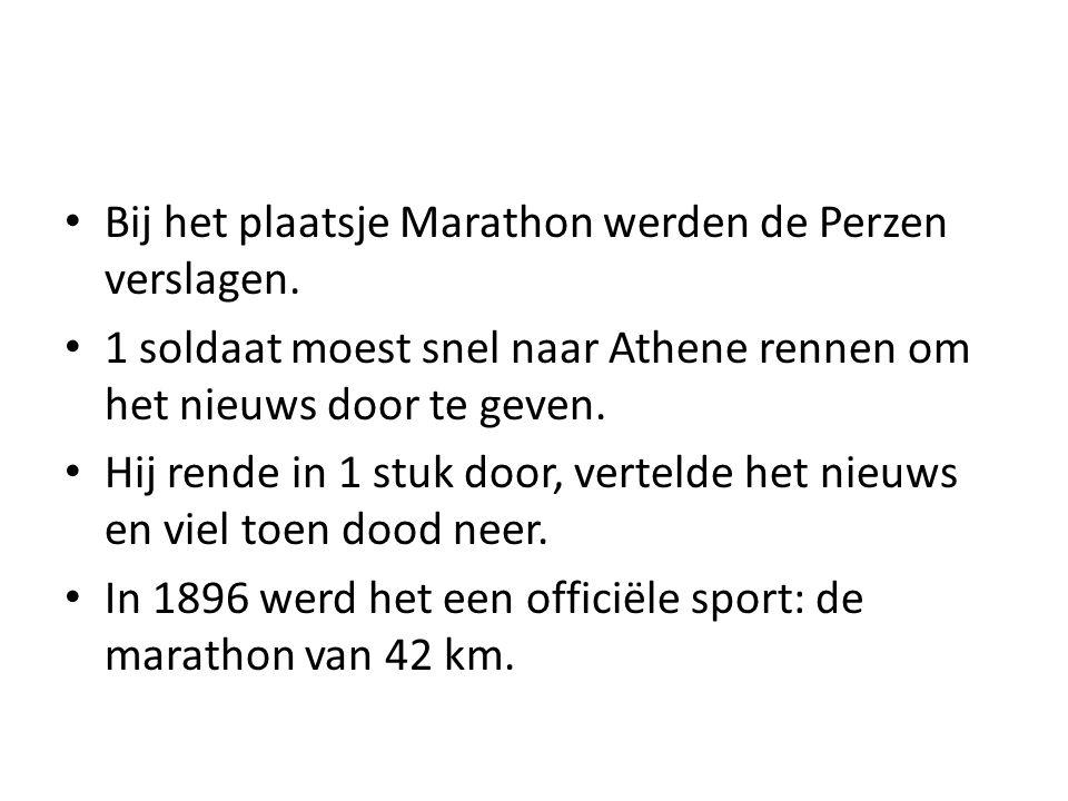 Bij het plaatsje Marathon werden de Perzen verslagen.