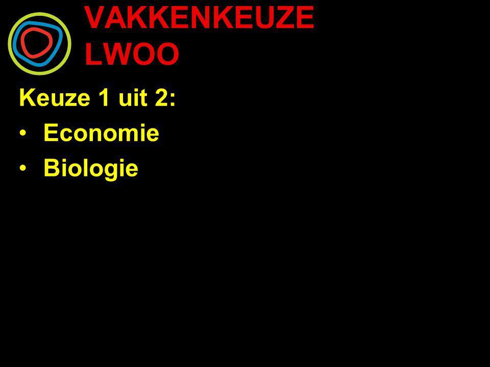 Keuze 1 uit 2: Economie Biologie