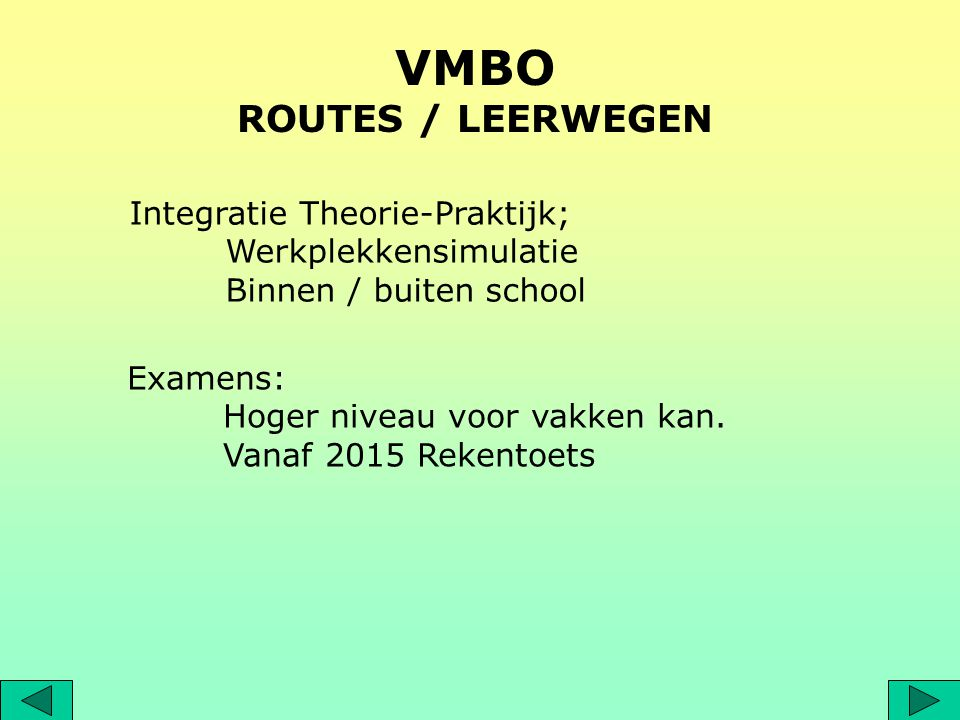 VMBO ROUTES / LEERWEGEN