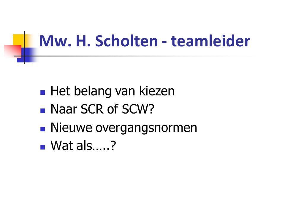 Mw. H. Scholten - teamleider