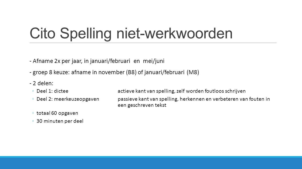 Cito Spelling niet-werkwoorden