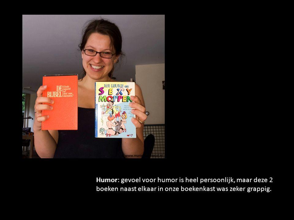 Humor: gevoel voor humor is heel persoonlijk, maar deze 2 boeken naast elkaar in onze boekenkast was zeker grappig.