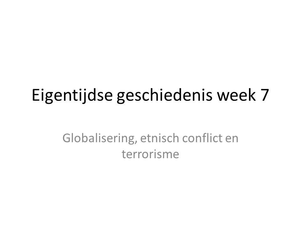 Eigentijdse geschiedenis week 7
