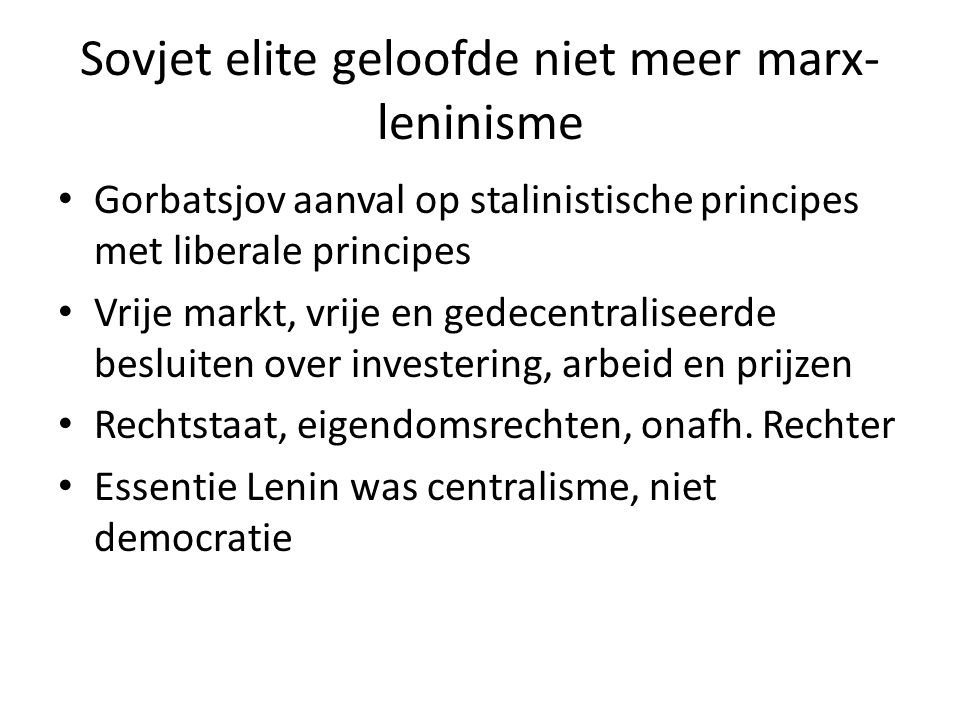 Sovjet elite geloofde niet meer marx-leninisme