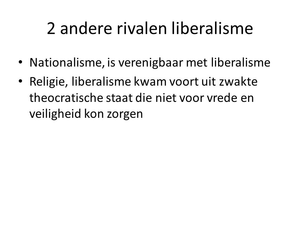 2 andere rivalen liberalisme