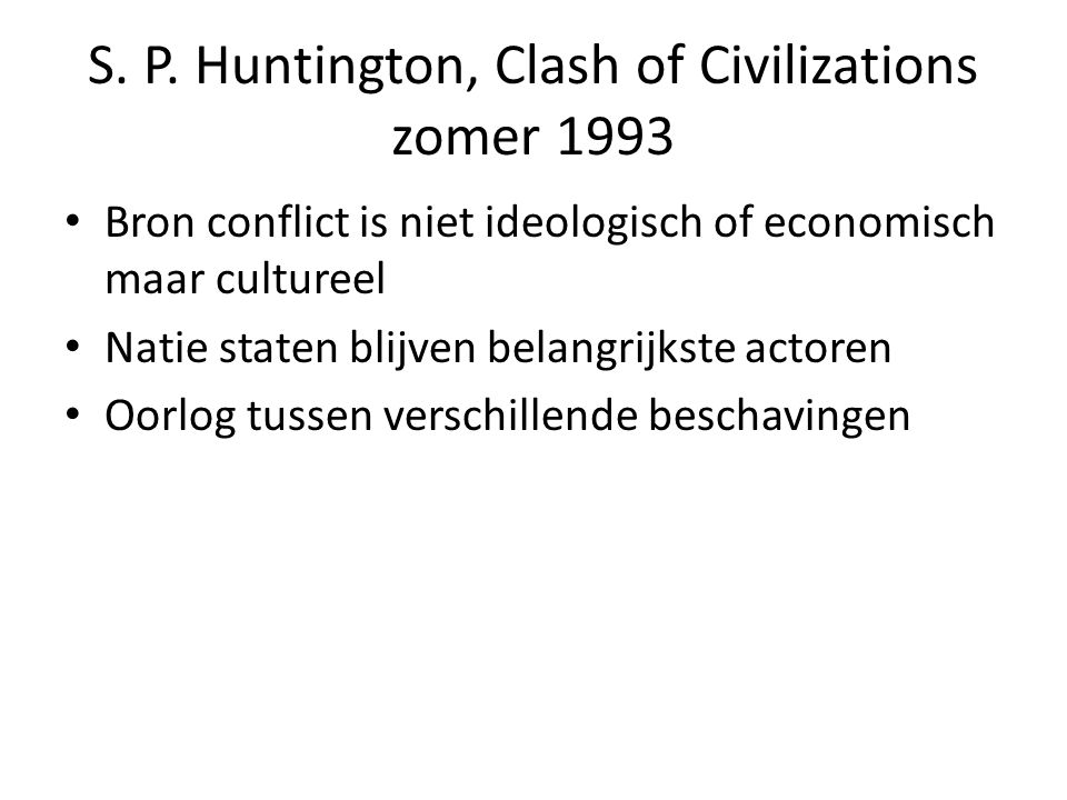 S. P. Huntington, Clash of Civilizations zomer 1993