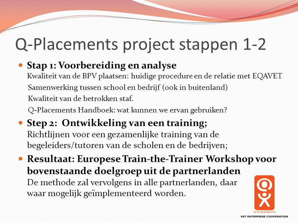 Q-Placements project stappen 1-2