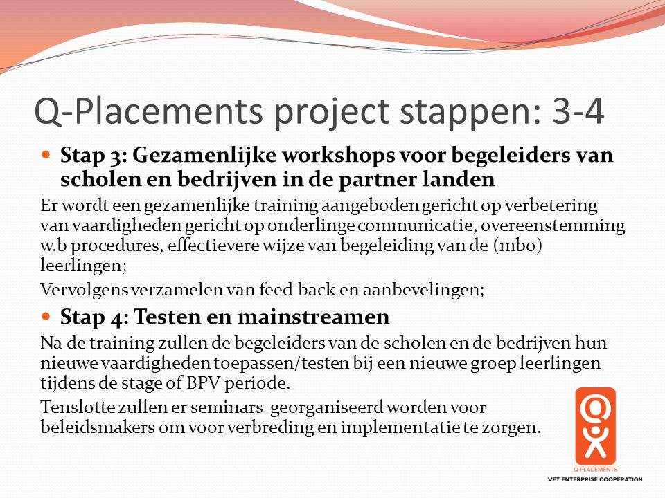 Q-Placements project stappen: 3-4