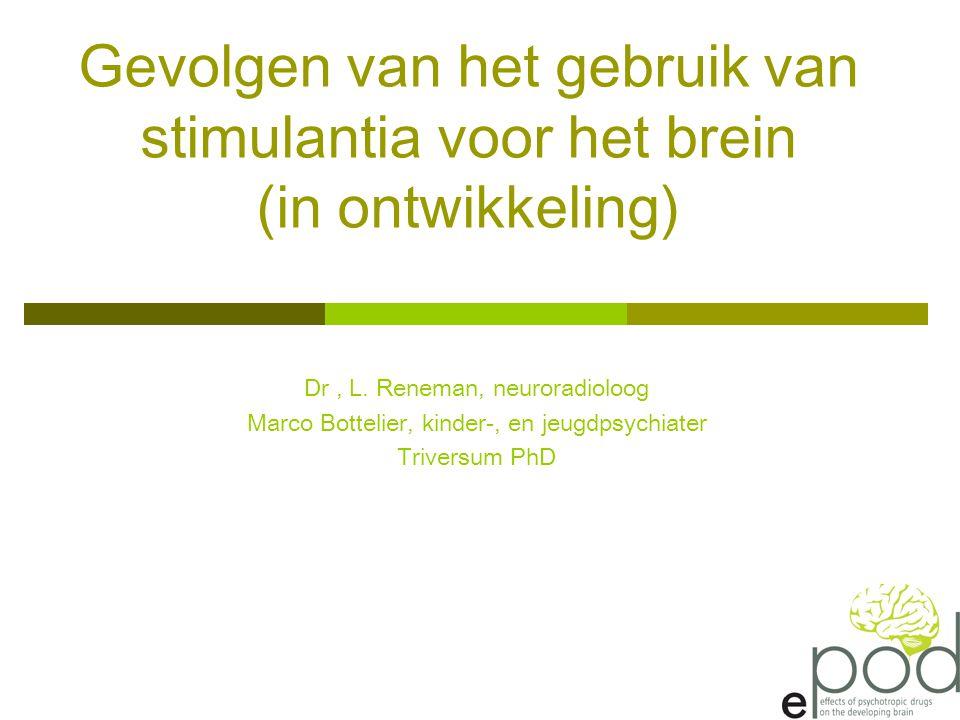 Gevolgen van het gebruik van stimulantia voor het brein (in ontwikkeling)